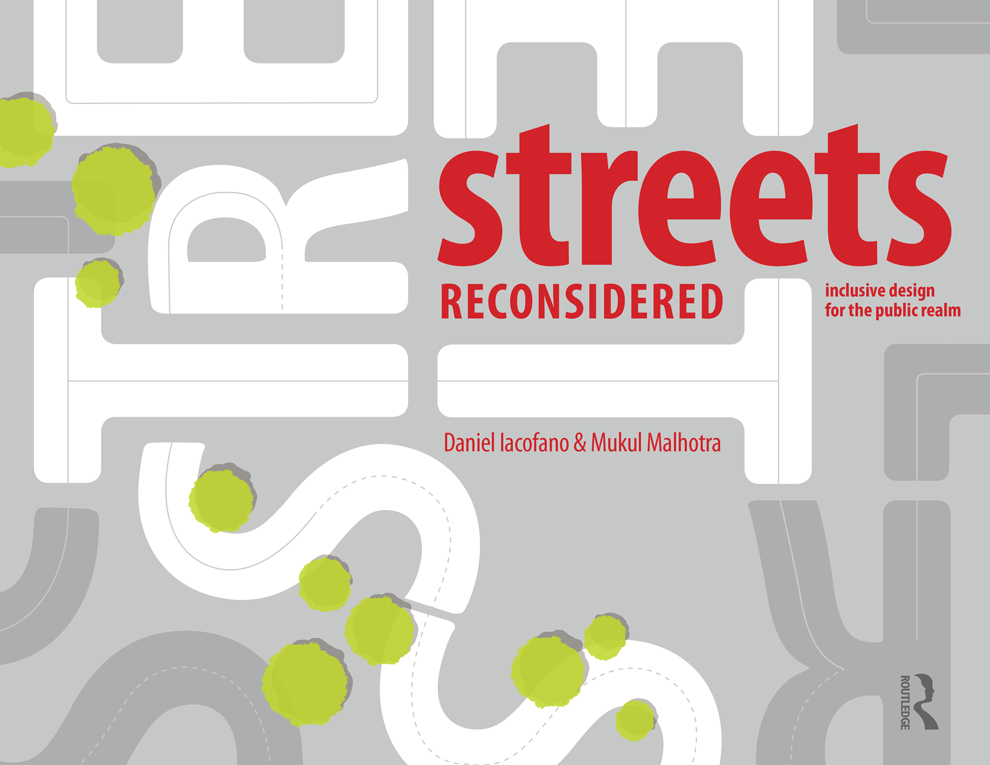 Streets Reconsidered: Inclusive Design for the Public Realm